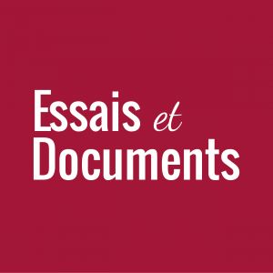 Essais & Documents